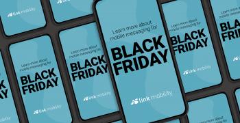 Så gör ni årets Black Friday framgångsrik och säker - LINK Mobility